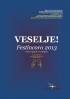 Ferruccio Messinese - VESELJE!