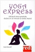 Yoga Express - 108 facili microprat...
