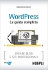 WordPress. La guida completa: Crear...