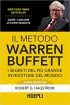 Il metodo Warren Buffett: I segreti...