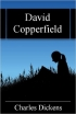 David Copperfield -  Charles Dicken...