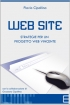 Web Site. Strategie per un progetto...