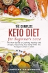 The Complete Keto Diet for Beginner...