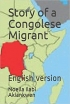 Story of a Congolese Migrant(english version)