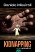 Kidnapping: Aedis episodio 6