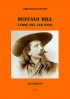 Buffalo Bill. L'eroe del Far W...