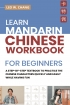 Learn Mandarin Chinese Workbook for Beginners: A Step-by -Step Text...